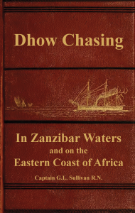Dhow Chasing in Zanzibar Waters, 19th Century, Maritime HIstory, British Royal Navy